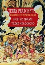 Terry Pratchett: Muži ve zbrani Těžké melodično