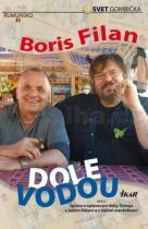 Boris Filan: Dole vodou
