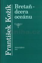 František Kožík: Bretaň dcera oceánu