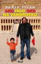 Boris Filan: Ako išlo oko na vandrovku