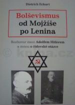 Dietrich Eckart: Bolševismus od Mojžíše po Lenina