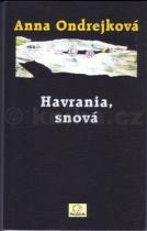 Anna Ondrejková: Havrania, snová