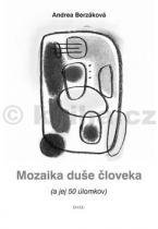 Andrea Berzáková: Mozaika duše človeka