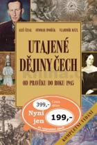 Otomar Dvořák: Utajené dějiny Čech Od pravěku do roku 1945