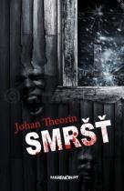 Johan Theorin: Smršť