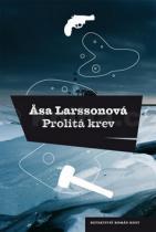 Åsa Larssonová: Prolitá krev
