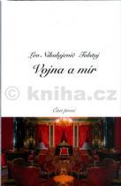 Lev Nikolajevič Tolstoj: Vojna a mír 1 + 2
