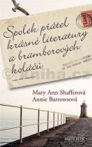 Mary Ann Shafferová: Spolek přátel krásné literatury a bramborových koláčů