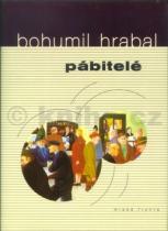 Bohumil Hrabal: Pábitelé