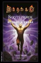Richard A. Knaak: Diablo Skrytý prorok