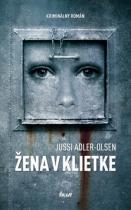 Jussi Adler-Olsen: Žena v klietke