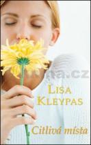 Lisa Kleypas: Citlivá místa