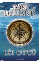 Tom Egeland: Lži otců