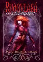 Petra Neomillnerová: Rudovlasá Cesta čarodějky