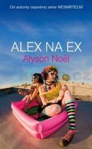 Alyson Noëlová: Alex na ex