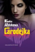 Blanka Jehlíková: Čarodějka