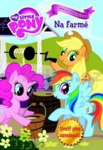 My Little Pony Na farmě