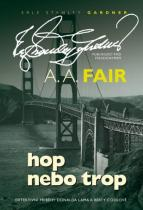 A.A. Fair: Hop nebo trop