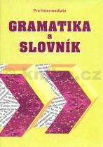 Zdeněk Šmíra: Gramatika a slovník Pre intermediate
