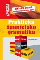 Kolektív autorov: Praktická španielska gramatika