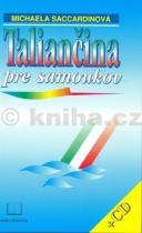 Michaela Saccardinová: Taliančina pre samoukov + CD