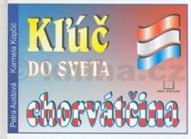 Petra Austová: Klúč do sveta chorváčtina