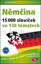 Sabine Dinsel: Němčina 15 000 slovíček ve 126 tématech