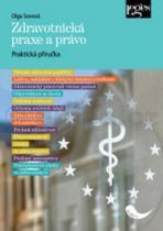 Olga Sovová: Zdravotnická praxe a právo