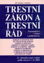 Jiří Jelínek: Trestní zákon a trestní řád