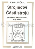 Karel Mičkal: Strojnictví Části strojů