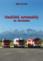 Milan Dermek: Hasičské automobily na Slovensku