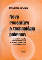Konrád Kendík: Nové receptúry a technológia pokrmov