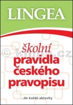 Kolektiv autorů: Školní pravidla českého pravopisu