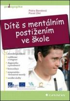 Petra Bendová: Dítě s mentálním postižením ve škole