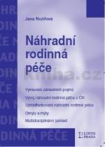 Jana Nožířová: Náhradní rodinná péče