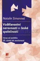 Natalie Simonová: Vzdělanostní nerovnosti v české společnosti