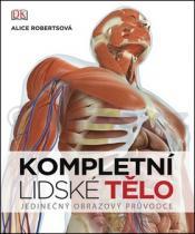 Alice Robertsová: Kompletní lidské tělo
