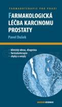 Pavel Dušek: Farmakologická léčba karcinomu prostaty