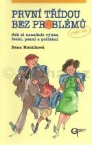 Dana Kutálková: První třídou bez problémů