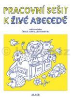 Vlasta Švejdová: Pracovní sešit k Živé abecedě