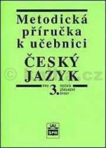 Vlastimil Styblík: Metodická příručka k učebnici Český jazyk pro 3. ročník Základní školy