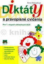 Anna Holovačová: Diktáty a pravopisné cvičenia Pre 1. stupeň základných škol