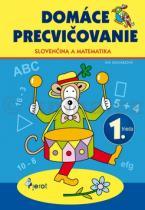 Iva Nováková: Domáce precvičovanie slovenský jazyk a matematika 1. ročník
