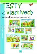 Adriana Timčíková: Testy z vlastivedy pre žiakov 2. a 3. ročníka základných škol