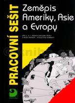 Vladimír Baar: Pracovní sešit Zeměpis Asie, Ameriky a Evropy