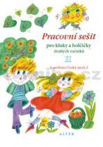 I. Bradáčová: Pracovní sešit pro kluky a holčičky druhých roč. II, k učebnici Českého j. 2