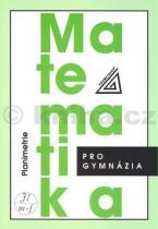 Eva Pomykalová: Matematika pro gymnázia