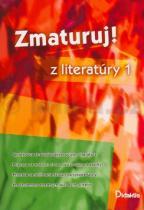 Kolektiv autorů: Zmaturuj! z literatúry 1