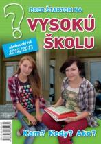 Emília Kollárová: Pred štartom na vysokú školu 2012/2013