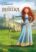 Walt Disney: Rebelka Čtení se samolepkami